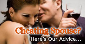 Cheating Spouse Advice